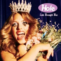Hole - Live Through This (Ltd Red Vinyl)