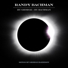 Bachman Randy - By George By Bachman