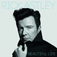 Astley Rick - Beautiful Life