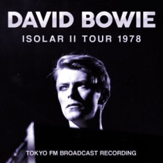 Bowie David - Isolar Ii Tour 1978 (Live Broadcast