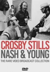 Crosby Stills Nash & Young - Rare Video Broadcast Collection The