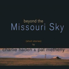 Charlie Haden & Pat Metheny - Beyond The Missouri Sky (2Lp)