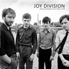 Joy Division - Atrocity Exhibition: Live 1979