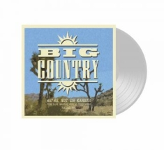 Big Country - We're Not In Kansas Vol 2