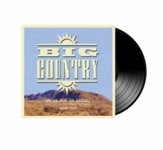 Big Country - We're Not In Kansas Vol 3