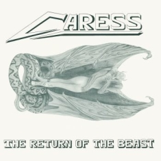 Caress - Return Of The Beast
