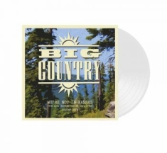 Big Country - We're Not In Kansas Vol 4