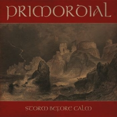 Primordial - Storm Before Calm (Ri Black Lp)