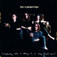 Cranberries - Everybody Else Is Doing It... (Viny