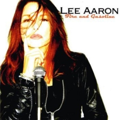 Aaron Lee - Fire And Gasoline