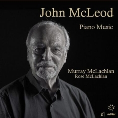 Mcleod, John - Complete Piano Music