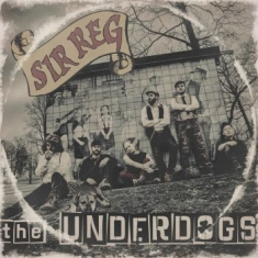 Sir Reg - Underdogs (Lim. Ed. Digipak)