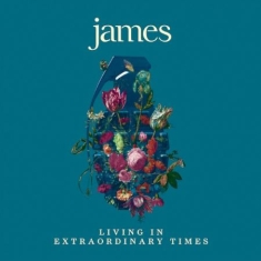James - Living In Extraordinary Times