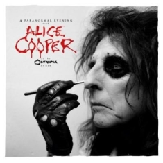 Alice Cooper - A Paranormal Evening At The Olympia
