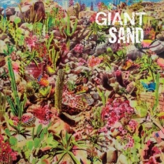 Giant Sand - Return To The Valley Of Rain