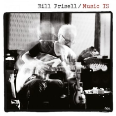 Bill Frisell - Music Is -Hq/Gatefold-