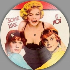 Original Soundtrack - Some Like It Hot (Picture Disc)