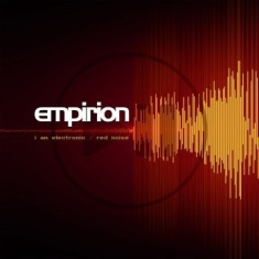 Empirion - I Am Electronic/ Red Noise (Vinyl)