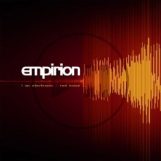 Empirion - I Am Electronic/ Red Noise (Red Vin