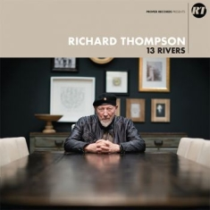 Thompson Richard - 13 Rivers