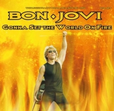 Bon Jovi - Gonna Set The World On Fire (4Cd)