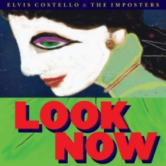 Costello Elvis & The Imposters - Look Now