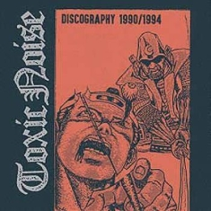 Toxic Noise - Discography 1990/1994