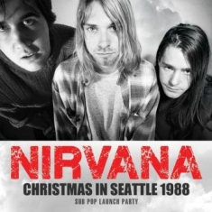 Nirvana - Christmas In Seattle (Live 1988 Bro