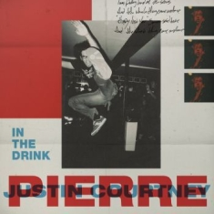 Justin Courtney Pierre - In The Drink