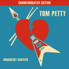 Tom Petty - Broadcast Rarities