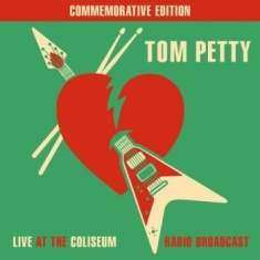 Tom Petty - Best Of Live The Coliseum Radio '87