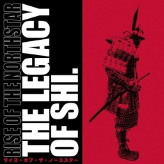 Rise Of The Northstar - The Legacy Of Shi (2 Lp Black)