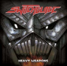 Switchblade - Heavy Weaponsnt