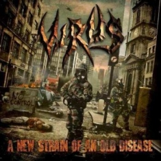 Virus - A New Strain Of An Old
