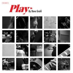 Grohl Dave - Play -Ltd/Etched-