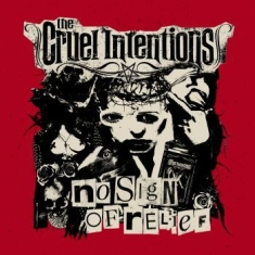 Cruel Intentions The - No Sign Of Relief