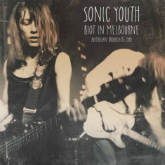 Sonic Youth - Riot In Melbourne