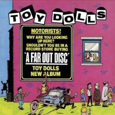 Toy Dolls The - A Far Out Disc
