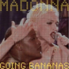 Madonna - Going Bananas (Coloured Vinyl)
