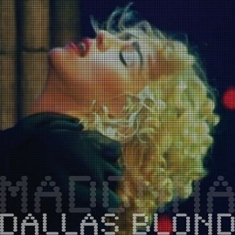 Madonna - Dallas Blond