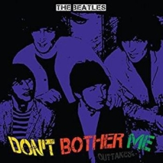 The beatles - Don't Bother Me (Clear Vinyl)
