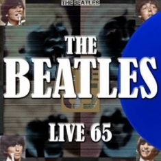 The beatles - Live 65 (Electric Blue Vinyl)