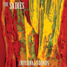 Sadies - Internal Sounds