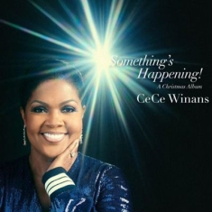 Winans Cece - Something's Happening - Christmas
