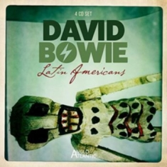 Bowie David - Latin Americans (4Cd)