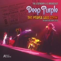 Deep Purple - The People Said Burn! California 74
