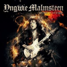 Yngwie Malmsteen - World On Fire