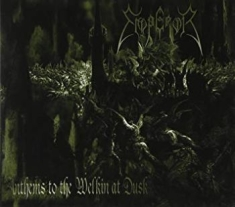 Emperor - Anthems To The Welkin At Dusk (Gree