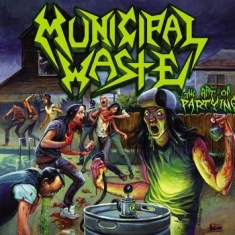 Municipal Waste - Art Of Partying (Digipack)