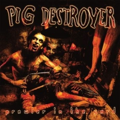 Pig Destroyer - Prowler In The Yard (Yellow Vinyl R